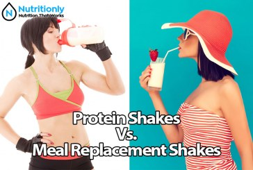 Meal Replacement Shakes Versus Protein Shakes