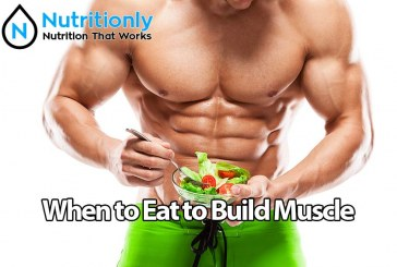 When to Eat to Build Muscle